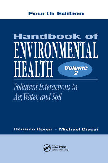 Handbook of Environmental Health, Volume II Pollutant Interactions in Air, Water, and Soil book cover