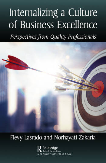 Internalizing a Culture of Business Excellence Perspectives from Quality Professionals book cover