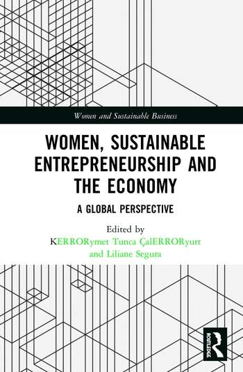 Women, Sustainable Entrepreneurship and the Economy A Global Perspective book cover
