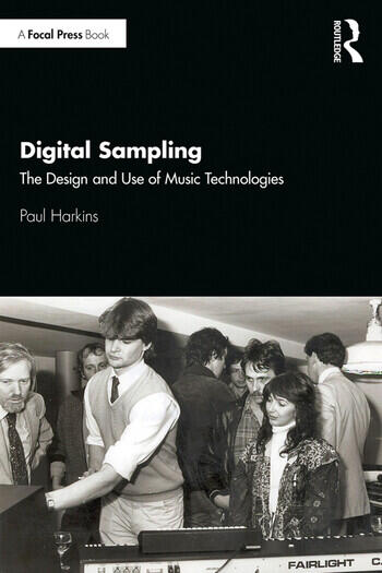 Digital Sampling The Design and Use of Music Technologies book cover