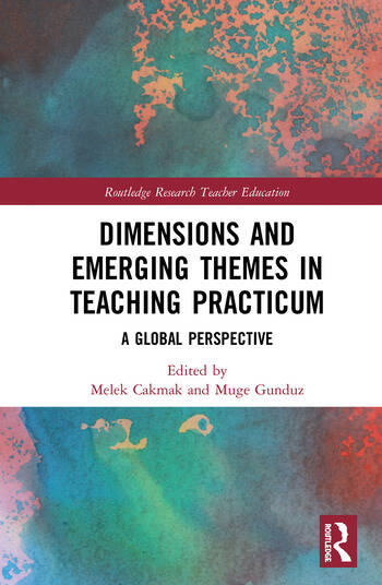 Dimensions and Emerging Themes in Teaching Practicum A Global Perspective book cover