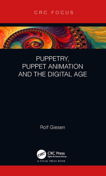 Puppetry, Puppet Animation and the Digital Age book cover
