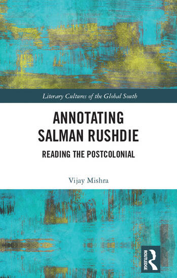 Annotating Salman Rushdie Reading the Postcolonial book cover