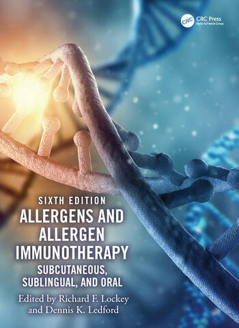 Allergens and Allergen Immunotherapy Subcutaneous, Sublingual and Oral, Sixth Edition book cover