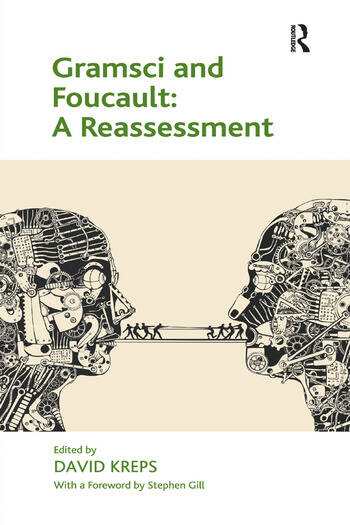 Gramsci and Foucault: A Reassessment book cover