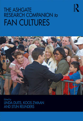 The Ashgate Research Companion to Fan Cultures book cover