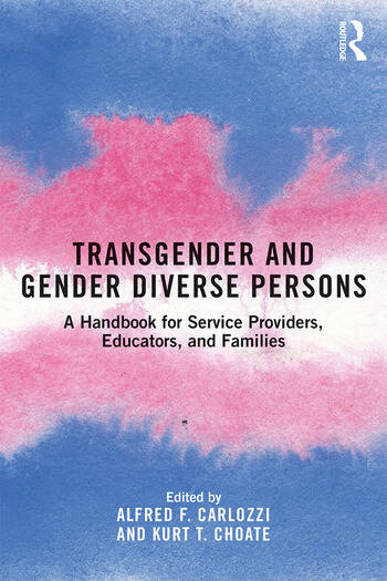 Transgender and Gender Diverse Persons A Handbook for Service Providers, Educators, and Families book cover