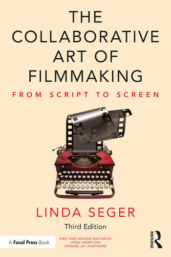 The Collaborative Art of Filmmaking From Script to Screen book cover
