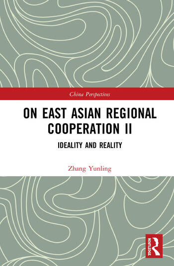 On East Asian Regional Cooperation II Ideality and Reality book cover