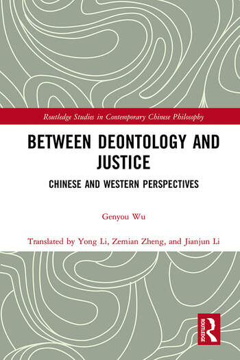 Between Deontology and Justice Chinese and Western Perspectives book cover