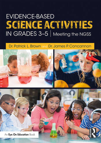 Evidence-Based Science Activities in Grades 3–5 Meeting the NGSS book cover