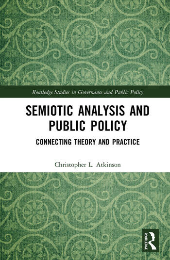 Semiotic Analysis and Public Policy Connecting Theory and Practice book cover