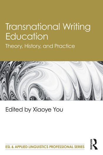 Transnational Writing Education Theory, History, and Practice book cover