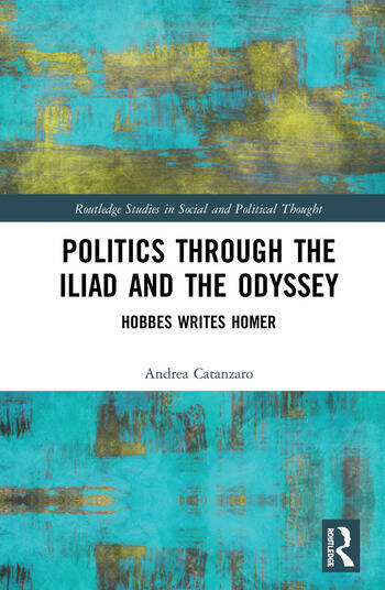 Politics through the Iliad and the Odyssey Hobbes writes Homer book cover