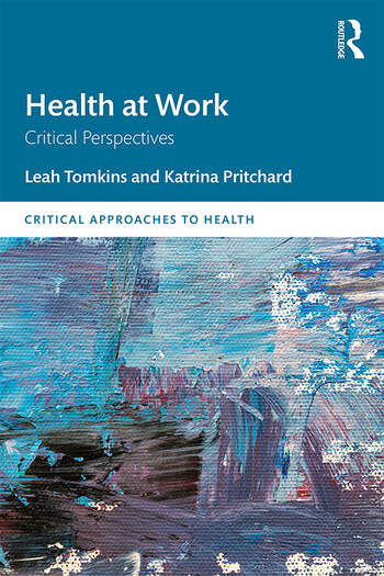 Health at Work Critical Perspectives book cover