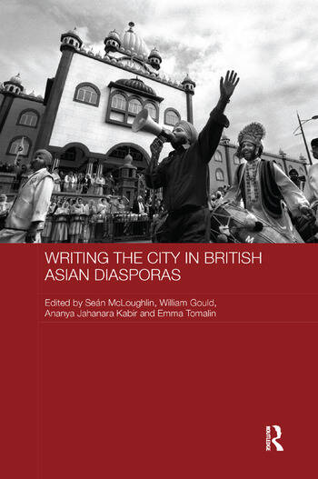 Writing the City in British Asian Diasporas book cover