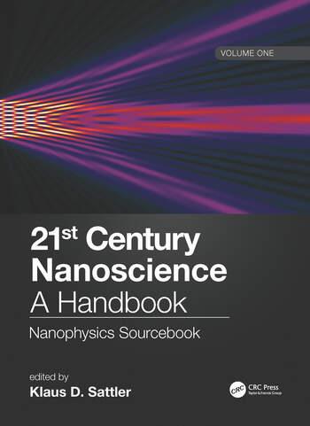 21st Century Nanoscience – A Handbook Nanophysics Sourcebook (Volume One) book cover