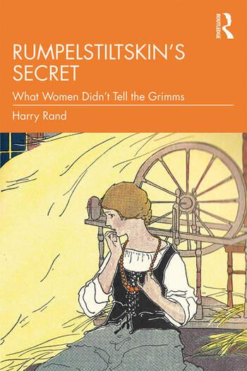 Rumpelstiltskin's Secret What Women Didn't Tell the Grimms book cover