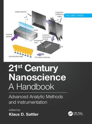 21st Century Nanoscience - A Handbook Advanced Analytic Methods and Instrumentation (Volume 3) book cover