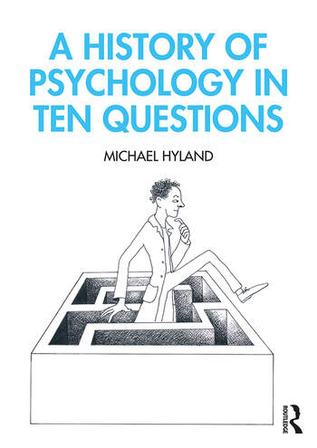 A History of Psychology in Ten Questions book cover