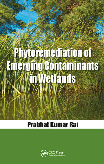 Phytoremediation of Emerging Contaminants in Wetlands book cover