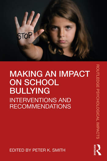 Making an Impact on School Bullying Interventions and Recommendations book cover
