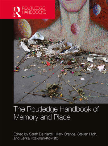 The Routledge Handbook of Memory and Place book cover