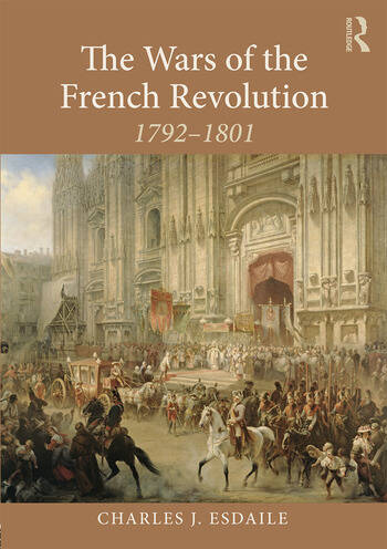 The Wars of the French Revolution 1792–1801 book cover