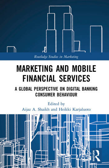 Marketing and Mobile Financial Services A Global Perspective on Digital Banking Consumer Behaviour book cover