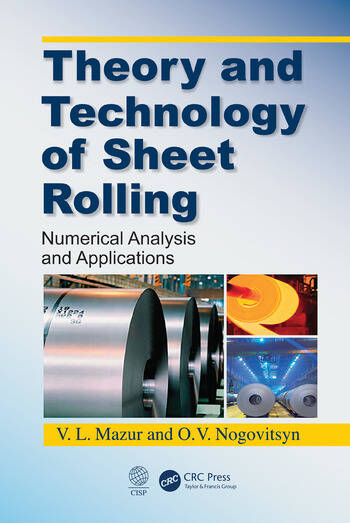 Theory and Technology of Sheet Rolling Numerical Analysis and Applications book cover
