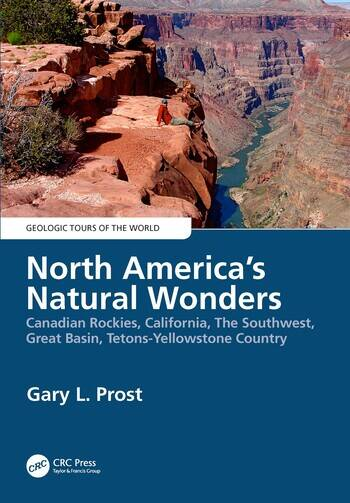 North America's Natural Wonders Canadian Rockies, The Southwest, Great Basin, Tetons-Yellowstone Country book cover