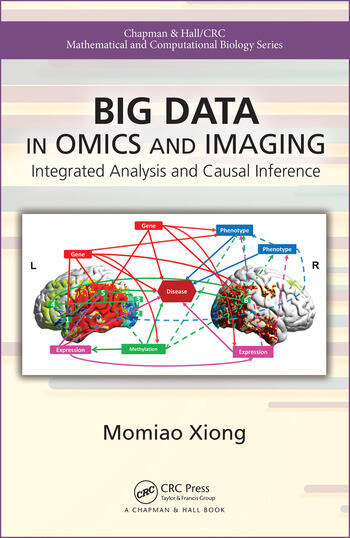 Big Data in Omics and Imaging Integrated Analysis and Causal Inference book cover
