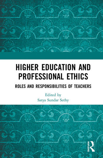 Higher Education and Professional Ethics Roles and Responsibilities of Teachers book cover