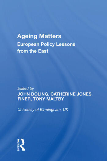 Ageing Matters European Policy Lessons from the East book cover
