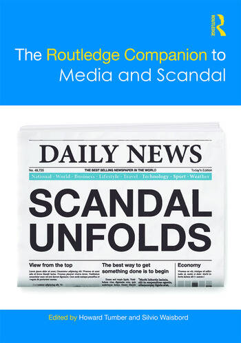 The Routledge Companion to Media and Scandal book cover