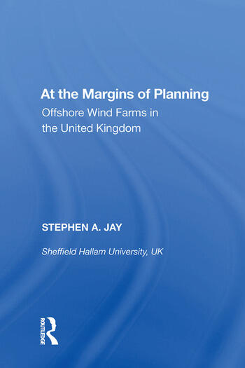 At the Margins of Planning Offshore Wind Farms in the United Kingdom book cover