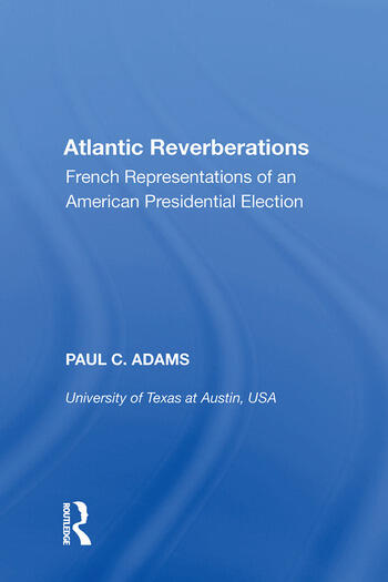 Atlantic Reverberations French Representations of an American Presidential Election book cover