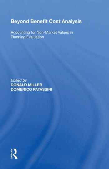 Beyond Benefit Cost Analysis Accounting for Non-Market Values in Planning Evaluation book cover