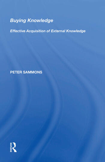 Buying Knowledge Effective Acquisition of External Knowledge book cover