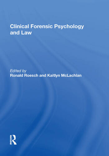 Clinical Forensic Psychology and Law book cover