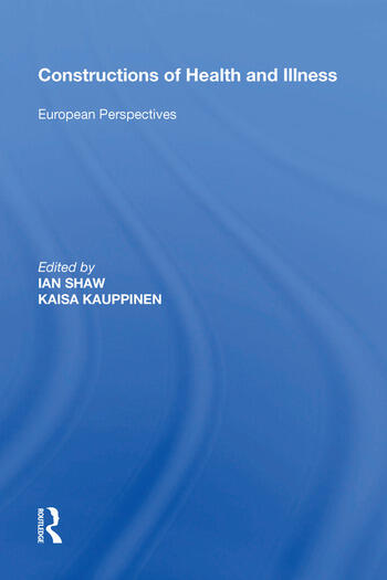 Constructions of Health and Illness European Perspectives book cover