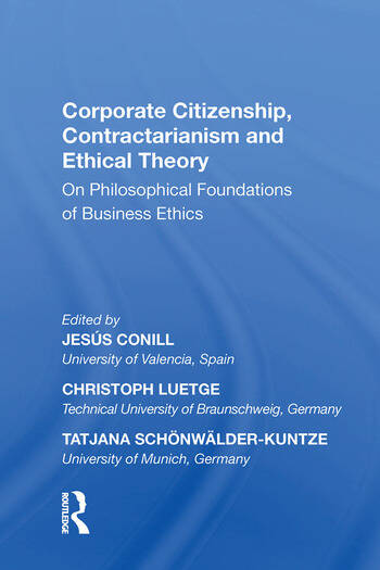 Corporate Citizenship, Contractarianism and Ethical Theory On Philosophical Foundations of Business Ethics book cover