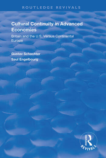 Cultural Continuity in Advanced Economies Britain and the U.S. Versus Continental Europe book cover
