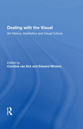 Dealing with the Visual Art History, Aesthetics and Visual Culture book cover