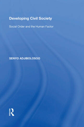 Developing Civil Society Social Order and the Human Factor book cover