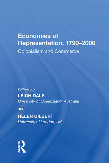 Economies of Representation, 1790�2000 Colonialism and Commerce book cover