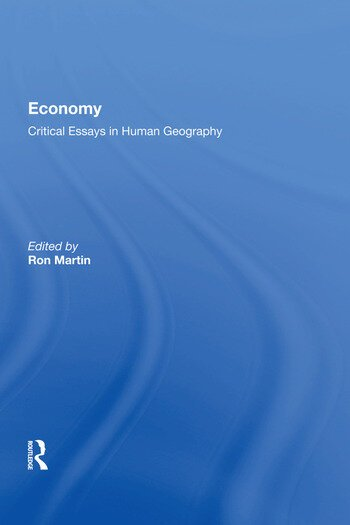 Economy Critical Essays in Human Geography book cover