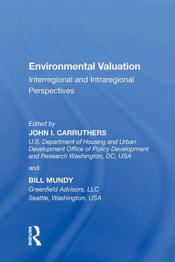 Environmental Valuation Interregional and Intraregional Perspectives book cover