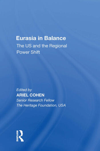 Eurasia in Balance The US and the Regional Power Shift book cover