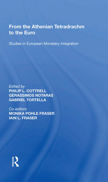 From the Athenian Tetradrachm to the Euro Studies in European Monetary Integration book cover